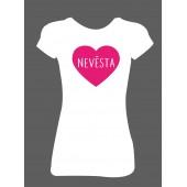 Dámské tričko - Nevěsta ♥