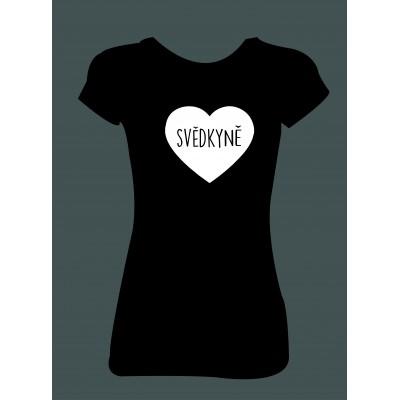 Dámské tričko - Svědkyně ♥