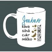 "Hrnek ""Na kávu s vlastním jménem"""