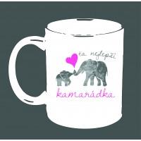 """Hrnek """"Ta nejlepší KAMARÁDKA - slon"""""""