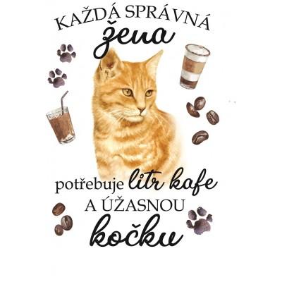 """Hrnek """"Každá správná žena potřebuje litr kafe a ÚŽASNOU KOČKU - ZRZAVÁ"""""""