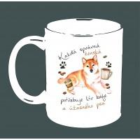 """Hrnek """"Každá správná ženská potřebuje litr kafe a ÚŽASNÉHO PSA - SHIBA-INU"""""""