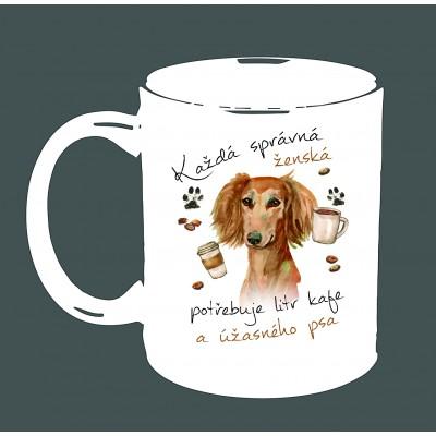 """Hrnek """"Každá správná ženská potřebuje litr kafe a ÚŽASNÉHO PSA - PERSKÝ CHRT SALUKI"""""""
