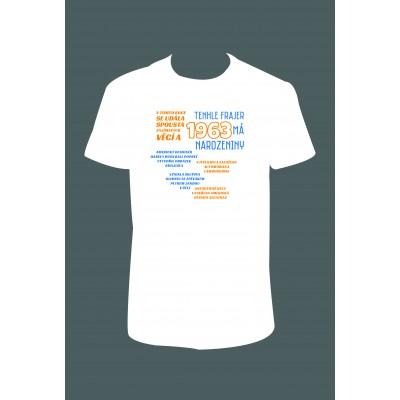 """Pánské tričko """"Tenhle FRAJER 1963 má NAROZENINY"""""""