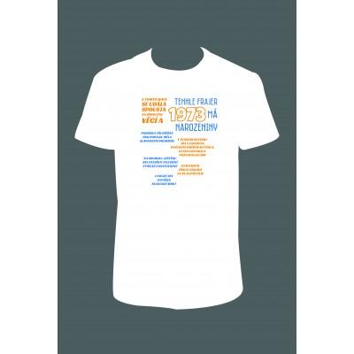 """Pánské tričko """"Tenhle FRAJER 1973 má NAROZENINY"""""""
