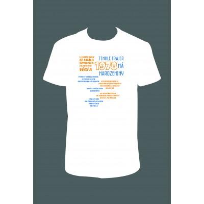 """Pánské tričko """"Tenhle FRAJER 1978 má NAROZENINY"""""""