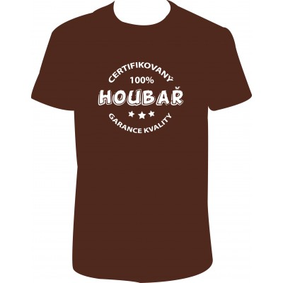 """Pánské tričko """"CERTIFIKOVANÝ HOUBAŘ - GARANCE KVALITY"""""""