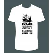 """Pánské tričko """"Nikdy NESER RYBÁŘE..."""""""