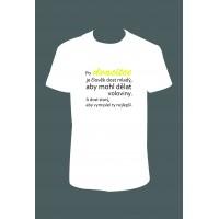 """Pánské tričko """"Po DVACÍTCE je člověk dost mladý, aby mohl dělat voloviny..."""""""