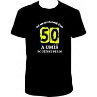 """Pánské tričko """"Už nejsi žádné ÉRO 50"""""""