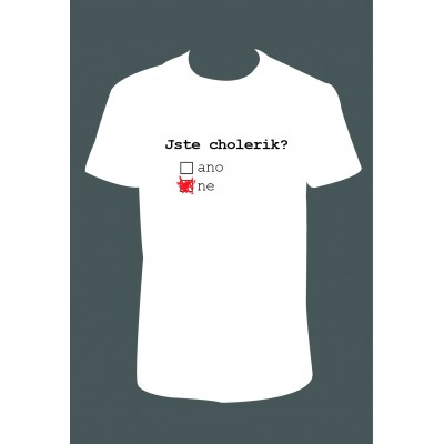 """Pánské tričko """"Jste cholerik?"""""""