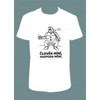 """Pánské tričko """"Člověk míní, hospoda mění"""""""