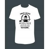 """Pánské tričko """"Nikdy NESER MYSLIVCE...flinta"""""""