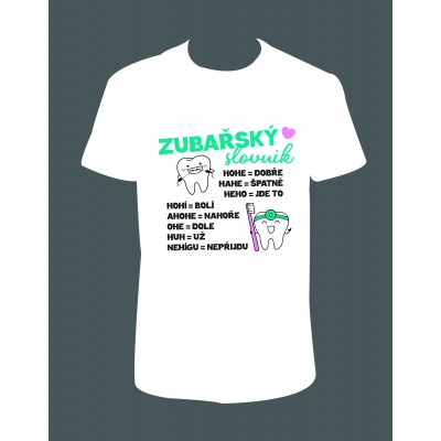 """Pánské tričko """"Zubařský slovník"""""""