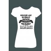 """Dámské tričko """"Říkají mi MAMI"""""""
