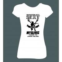 """Dámské tričko """"Nesnáším být SEXY, ale jsem MYSLIVEC"""""""